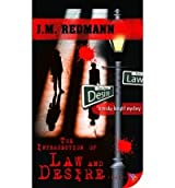 [(The Intersection of Law and Desire * *)] [Author: J M Redmann] published on (March, 2009)