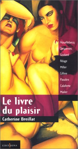 Le livre du plaisir par Catherine Breillat