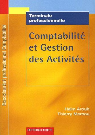 Comptabilité et Gestion des Activités Tle Pro