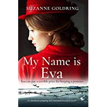 My Name is Eva: An absolutely gripping and emotional historical novel (English Edition)