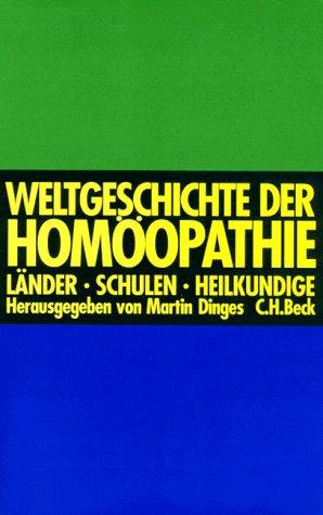 Weltgeschichte der Homöopathie