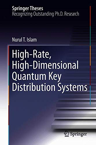 High-Rate, High-Dimensional Quantum Key Distribution Systems (Springer Theses)
