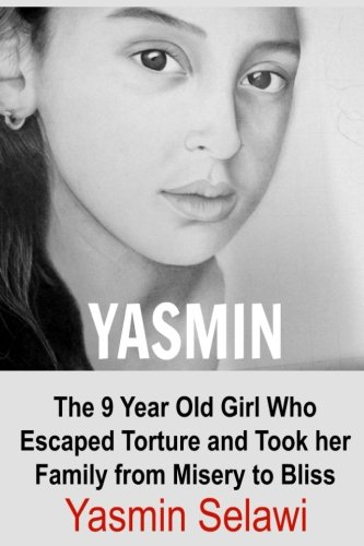 yasmin-the-9-year-old-girl-who-escaped-torture-and-took-her-family-from-misery-to-bliss-yasmin-yasmi