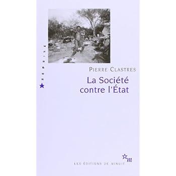 La Société contre l'Etat : Recherches d'anthropologie politique