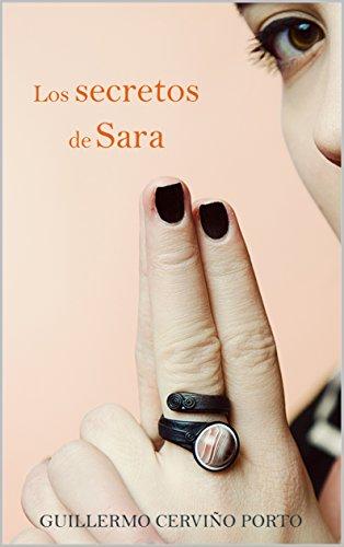 Los secretos de Sara: 2ª edición de [Cerviño Porto, Guillermo]