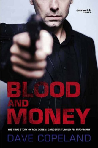 blood-and-money-the-true-story-of-ron-gonen-gangster-turned-fbi-informant