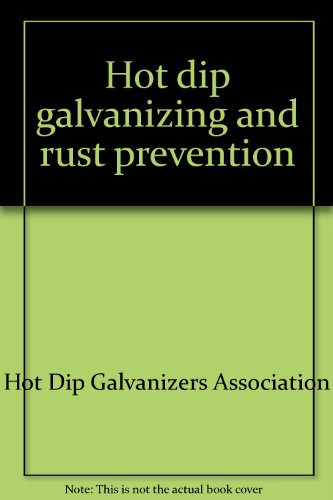 hot-dip-galvanizing-and-rust-prevention