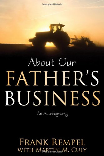 About Our Father's Business: An Autobiography