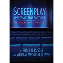 Screenplay: Writing the Picture, 2nd Edition (English Edition)