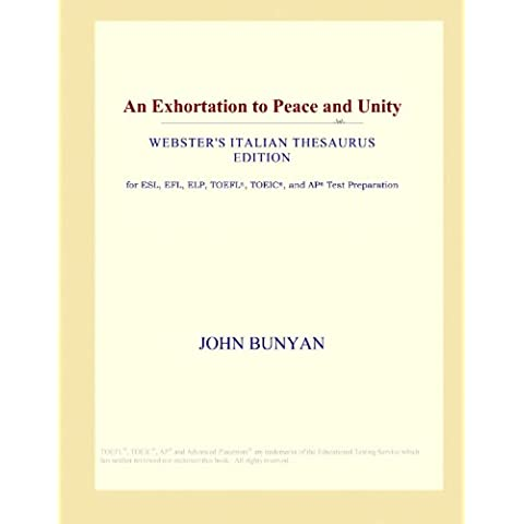An Exhortation to Peace and Unity (Webster's Italian Thesaurus Edition)