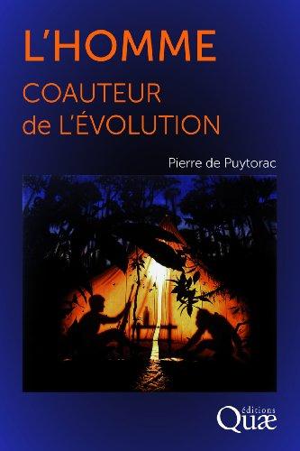 L'Homme, coauteur de l'Evolution par Pierre de Puytorac