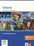 Ireland: Themenheft mit CD-ROM (Abi Workshop Englisch)