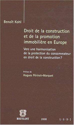 droit-de-la-construction-et-de-la-promotion-immobiliere-en-europe-vers-une-harmonisation-de-la-prote