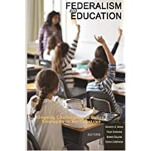 Federalism and Education (Research in Educational Policy: Local, National, and Global Perspectives) (English Edition)