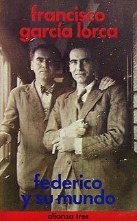 Federico y su mundo (Alianza Tres (At)) por Francisco García Lorca
