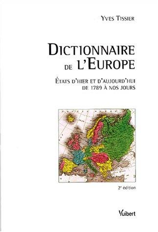 dictionnaire-de-l-39-europe-etats-d-39-hier-et-d-39-aujourd-39-hui-de-1789--nos-jours