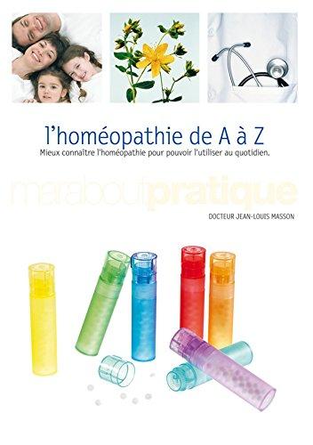 L'homopathie de A  Z (Marabout Pratique)