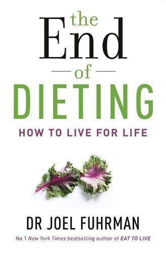 The End of Dieting: How to Live for Life by Dr Joel Fuhrman (Abridged, Audiobook, Box set) Paperback