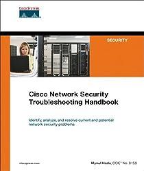 Cisco Network Security Troubleshooting Handbook