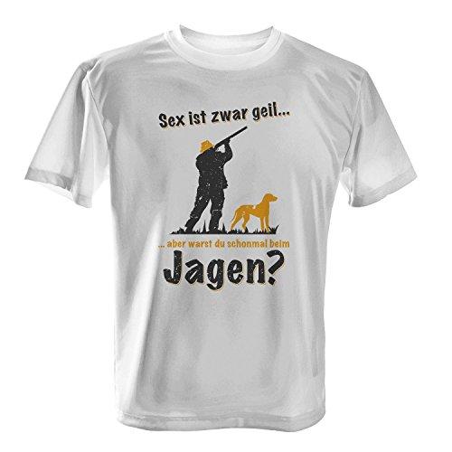 Sex ist zwar geil ... aber warst du schonmal beim Jagen? - Herren T-Shirt von Fashionalarm | Fun Shirt Spruch Spaß Hobby Freizeit Jagdsport Jagd Sport Jäger Geschenk Idee für Männer Weiß