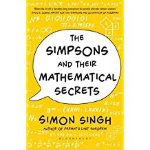 [(The Simpsons and Their Mathematical Secrets)] [ By (author) Simon Singh ] [October, 2014]