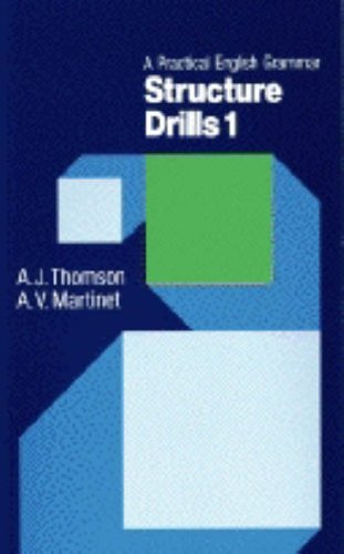 A Practical English Grammar for Foreign Students: Structure Drills Bk. 1 por A. J. Thomson