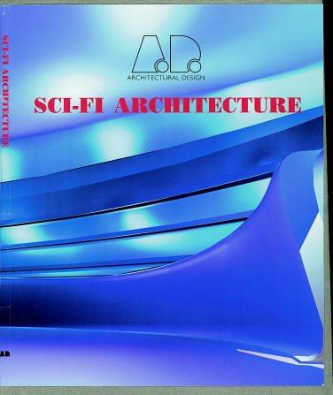 Ean Sci Fi Architecture Architectural Design