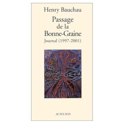 Passage de la Bonne-Graine : Journal, 1997-2001