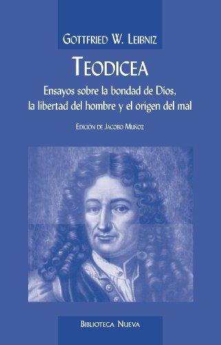 TEODICEA (CLASICOS DEL PENSAMIENTO) por GOTTFRIED WILHELM LEIBNIZ