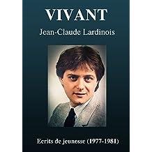VIVANT: Ecrits de jeunesse (1977-1981)