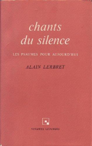 chants-du-silence-les-psaumes-pour-aujourd-39-hui