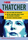 Flagship Historymakers – Thatcher