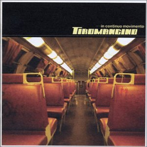 Tiromancino - In continuo movimento