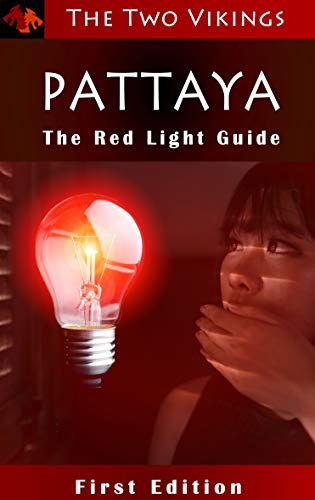 Pattaya - The Red Light Guide (English Edition)