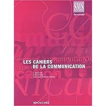 LES CAHIERS DE LA COMMUNICATION TERM.SMS (Ancienne édition)