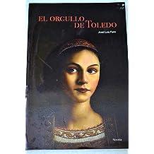 ORGULLO DE TOLEDO - EL