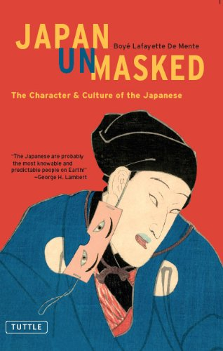 Japan Unmasked: The Character & Culture of the Japanese (Tuttle Classics)