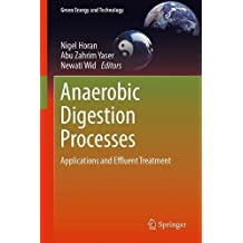 Anaerobic Digestion Processes: Applications and Effluent Treatment (Green Energy and Technology)