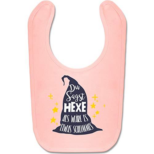 Anlässe Baby - Du sagst Hexe als wäre es etwas Schlimmes - Unisize - Babyrosa - BZ12 - Baby Lätzchen Baumwolle