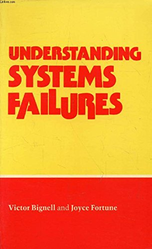 Understanding Systems Failure (Open University Set Book)