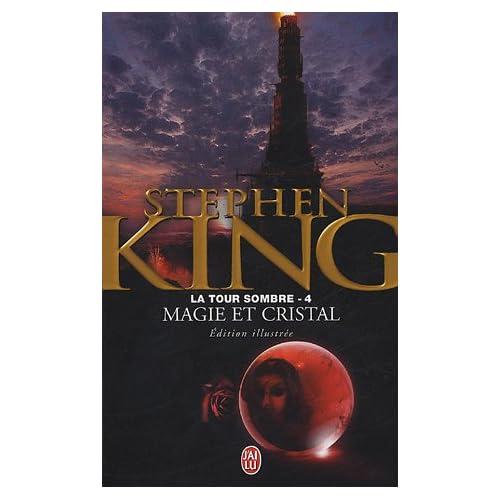 La Tour Sombre, Tome 4 : Magie et Cristal
