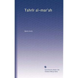 Tahr?r al-mar?ah (Arabic Edition)