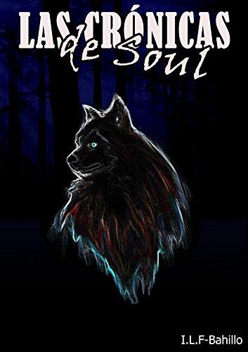 Las crónicas de Soul por I.L.F-Bahillo