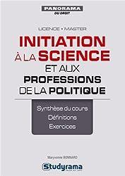 Initiation à la science et aux professions de la politique