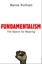Fundamentalism : The Search For Meaning: The Search For Meaning