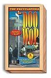 The Encyclopedia of Doo Wop 2