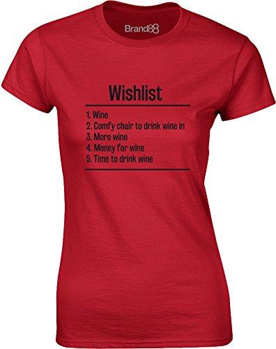 Brand88 - Wishlist: Wine, Gedruckt Frauen T-Shirt Rote/Schwarz