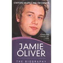 Jamie Oliver: The Biography