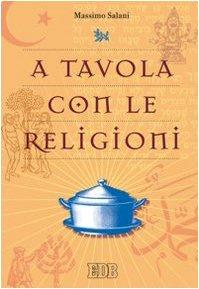 A tavola con le religioni
