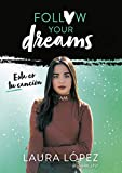 Esta es tu canción (Follow your dreams 2) (Influencers)